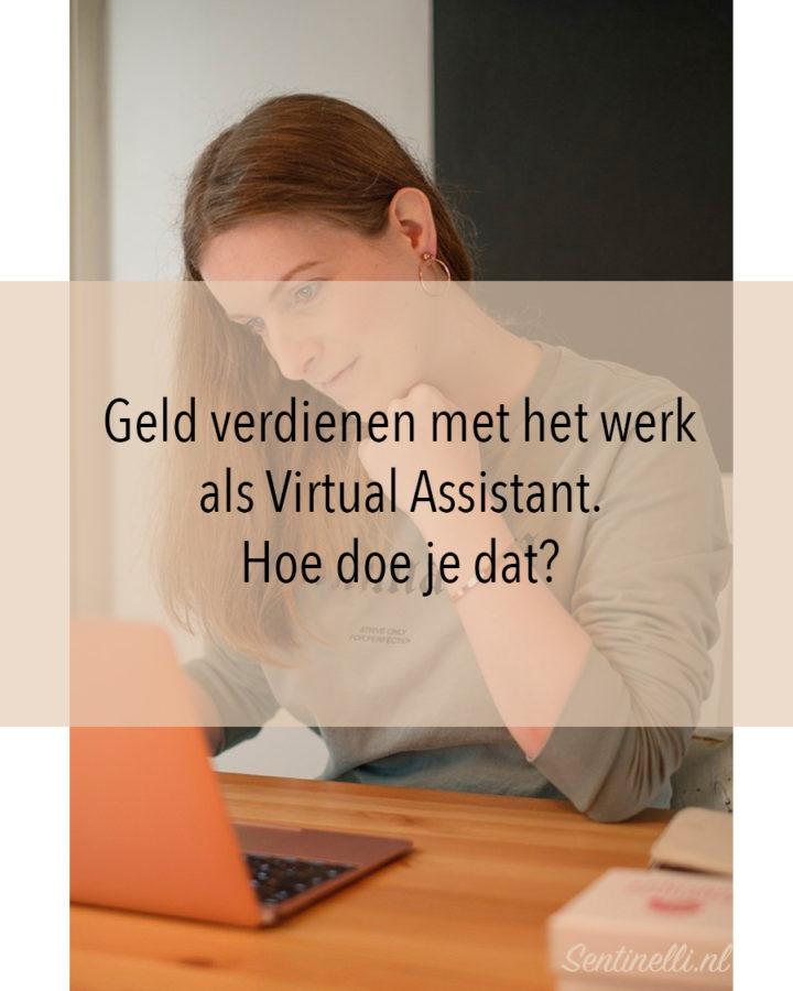 Geld verdienen met het werk als Virtual Assistant. Hoe doe je dat?