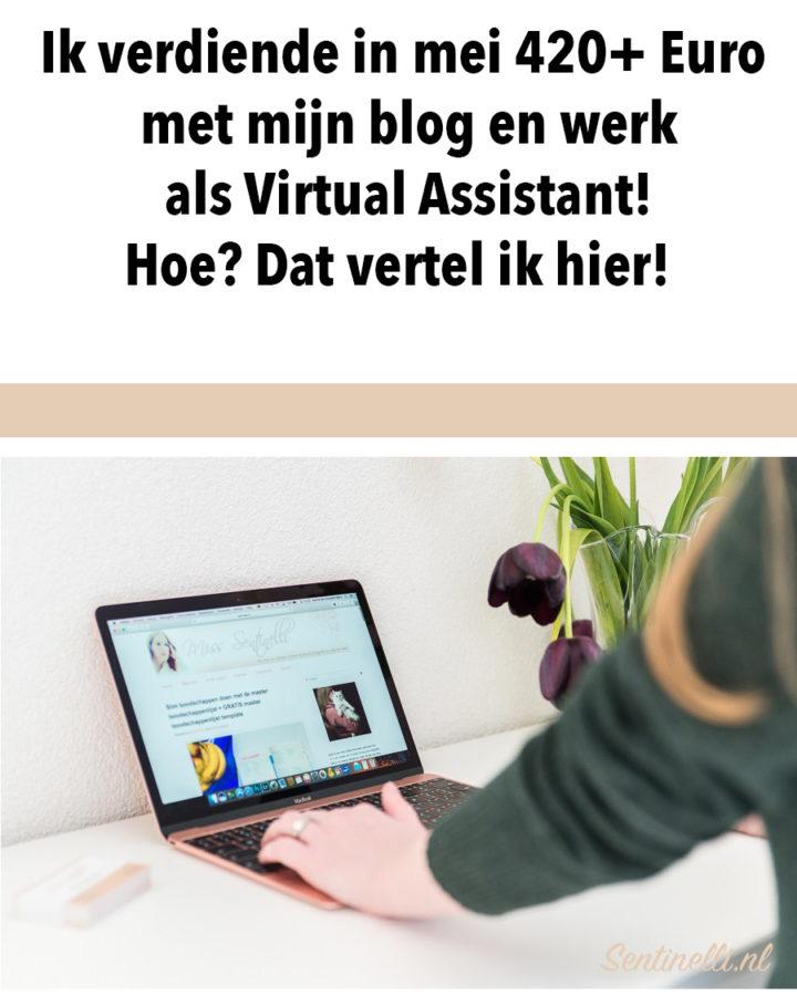 Ik verdiende in mei 420+ Euro met mijn blog en werk als Virtual Assistant! Hoe? Dat vertel ik hier!
