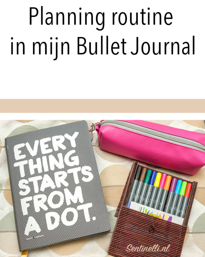 Planning routine in mijn Bullet Journal