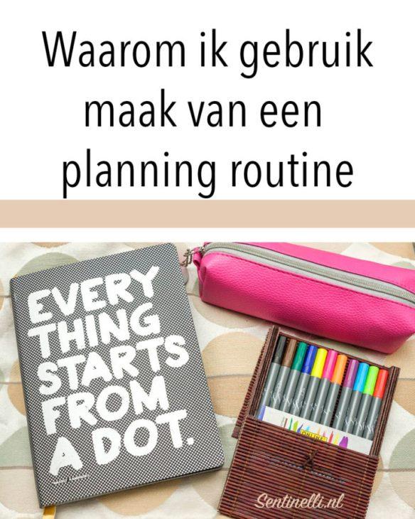 Waarom ik gebruik maak van een planning routine