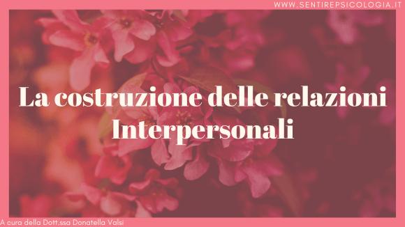 Relazioni Interpersonali Psicologia