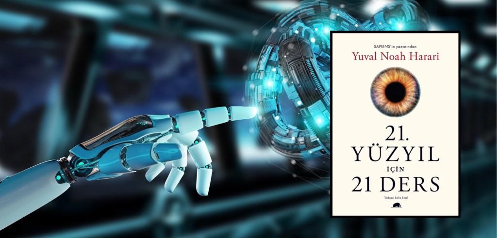 21. Yüzyıl için 21 Ders | Yuval Noah Harari
