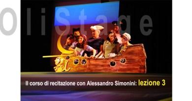 Corso di recitazione con Alessandro Simonini. Lezione 3