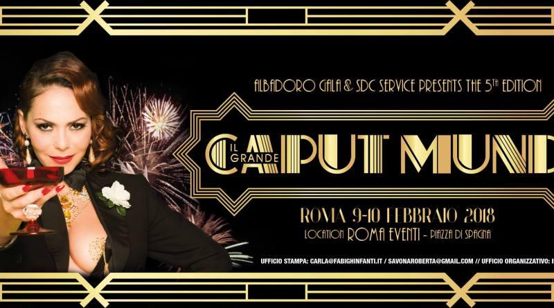 Da venerdì 9 a domenica 11 Febbraio.5° edizione del Caput mundi international burlesque, presso Roma Eventi in Piazza di Spagna.