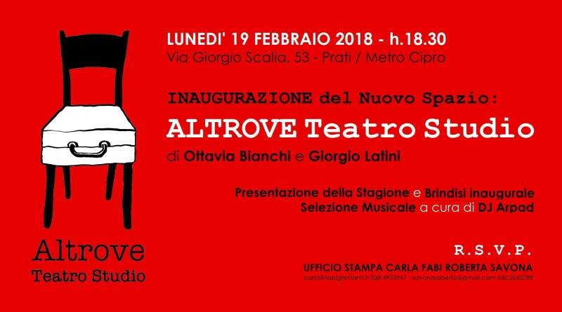 Spazio aperto a nuove drammaturgie e giovani realtà del teatro contemporaneo con Altrove Teatro Studio.Il 19 febbraio 2018 aprirà nel cuore di Roma, nel quartiere Prati a Via Giorgio Scalia, 53.