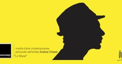 Giovedì 8 marzo, nella Galleria Spazio Donno a Milano, di apre la mostra Le Muse, di Andrea Chisesi, organizzata dall'Atelier Andrea Chisesi.
