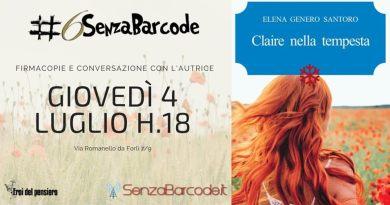 L'estate della Rassegna etteraria #6SenzaBarcode si apre con Claire nella tempesta ed Elena Genero Santoro.