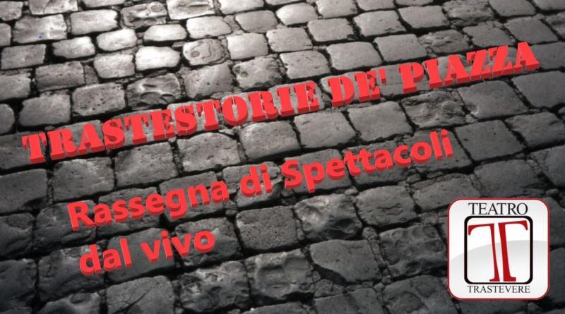 Trastestorie de' piazza. Dal 15 al 27 settembre 2020 alle ore 21, Rassegna di Spettacoli dal vivo, ingresso gratuito. Intervista a Marco Zordan.