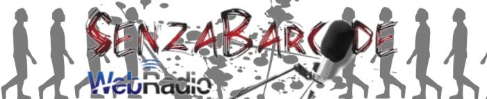 SenzaBarcode è comunicazione. Magazine online e WebRadio per cronaca, politica, informazione e società. Un'Associazione e una collana editoriale per il talento