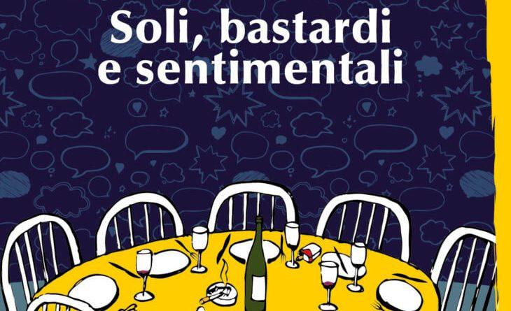 #6SenzaBarcode online. Sabato 30 gennaio, ore 21. Soli, bastardi e sentimentali, di Paolo Zagari.