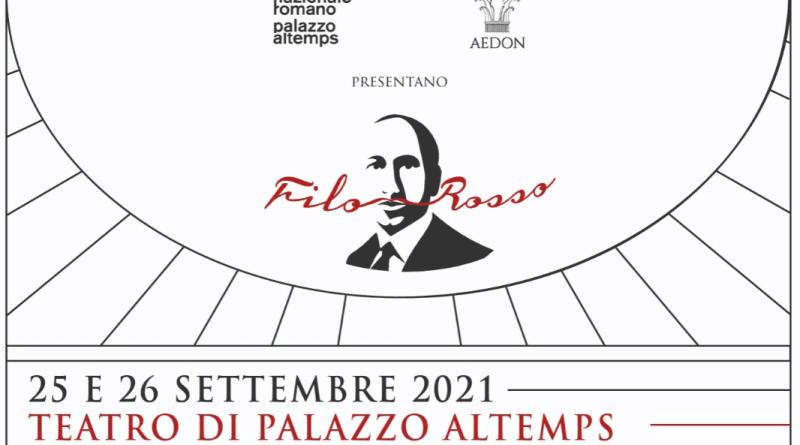 In occasione delle Giornate europee del patrimonio il 25 e 26 settembre, l'associazione culturale Aedon, in collaborazione con il Museo Nazionale Romano, presenta Filo Rosso.