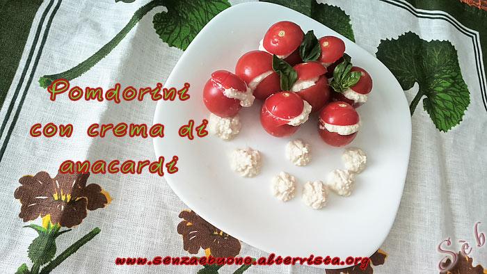 Pomodoro con crema di anacardi