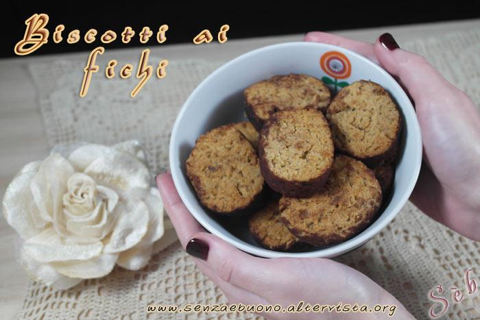 Biscotti ai fichi