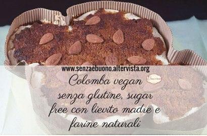 Colomba vegan, senza glutine e sugar free