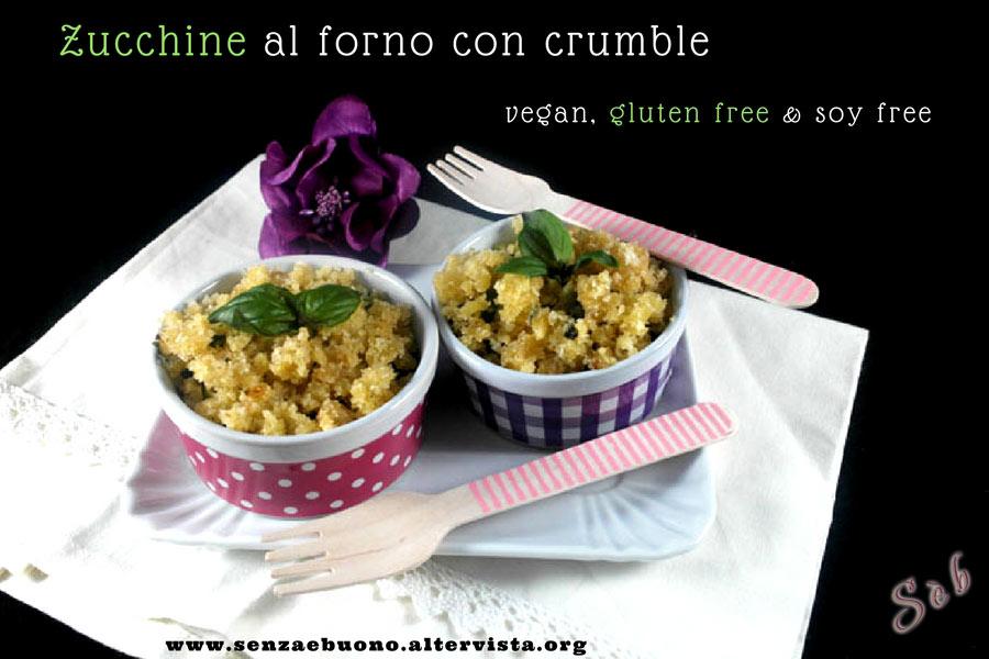 Zucchine al forno con crumble senza glutine, vegan
