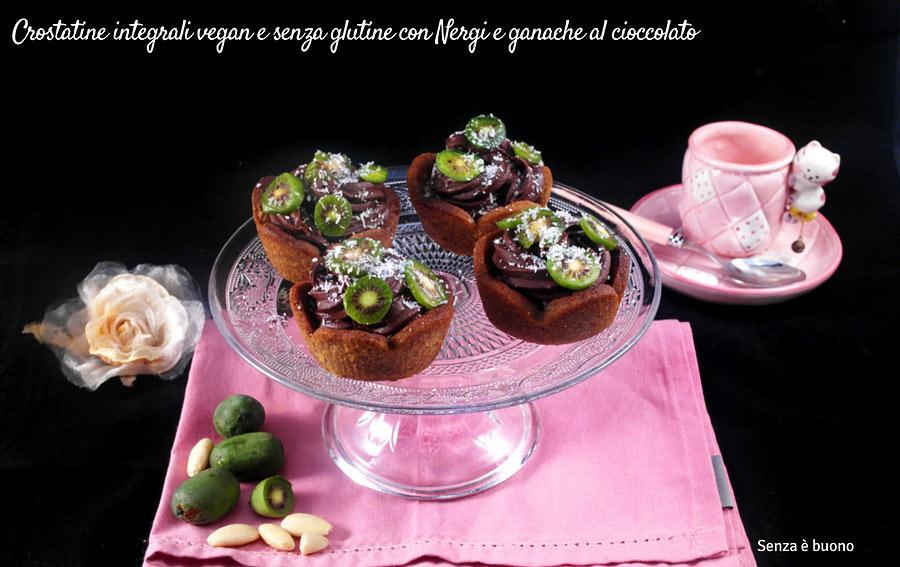 Crostatine integrali vegan senza glutine con Nergi e ganache al cioccolato