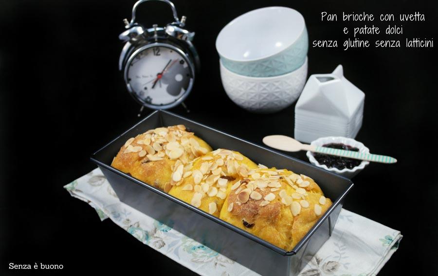 Pan brioche con uvetta e patate dolci senza glutine e senza latticini