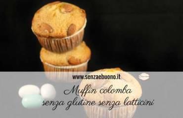 Muffin colomba senza glutine senza latticini