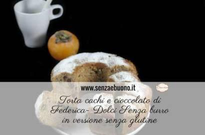 Torta cachi e cioccolato senza glutine