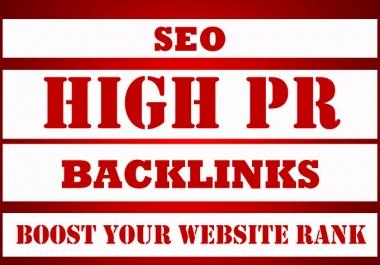 Daily 5 PR5, PR6, PR7, PR8, PR9 & PR10 High Authority Manual Backlinks To Rank your site on google 1st page