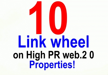 I will create a link wheel from High PR Web 2.0 Properties
