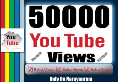 Get 50000 (50k) High Quality YouTube Vie'ws