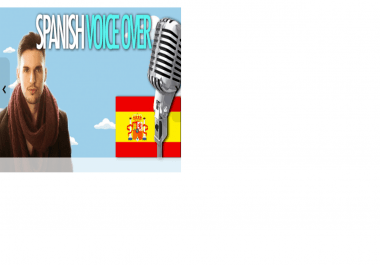 record a voice over in spanish with accent from SPAIN