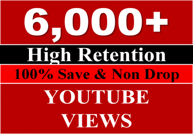 Get 5000 to 6000+ Youtube Views OR 1500 Youtube likes
