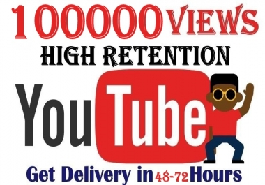 100000+ Youtube Views Good Retention and Super Quality