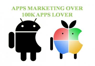 Promote your app or New developed apps, games,websites over 100K apps lover