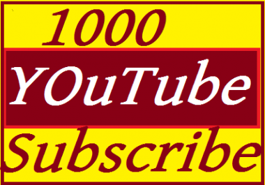 Add 1000+ YouTube Subscriber  very fast