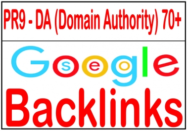 70+ R9 - DA (Domain Authority)  Highly Authorized Google Dominating Backlinks