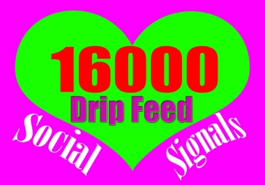 Drip Feed 16000 Website Mixed Social Signals