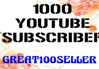 1000 YouTube subscribers nondrop lifetime guarantee fast delivery