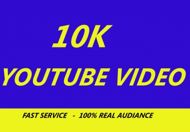 10K Or 10,000 YouTube Views with some comments likes free for $10