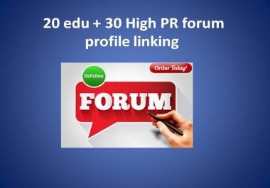 20 edu + 30 High PR forum profile linking with high PA DA