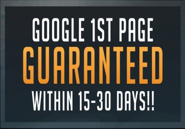 Google 1st Page GUARANTEED Within 15-30 days