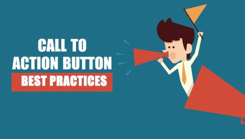 Call to Action Button Best Practices : CTA Best Practices