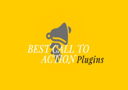 6 Best Call to Action WordPress Plugins For 2019
