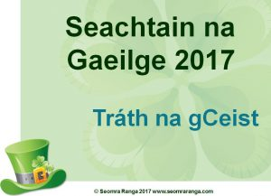 Image result for tráth na gceist seachtain na gaeilge#