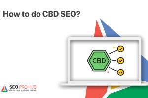 How to do CBD SEO?