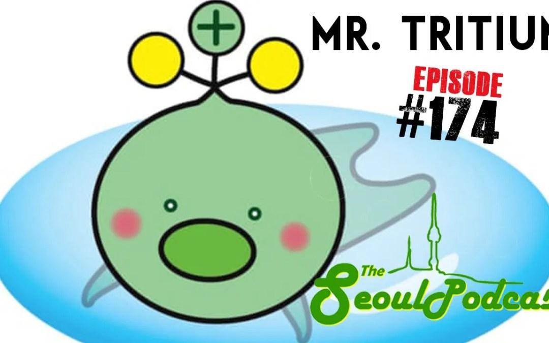 Mr. Tritium | SeoulPodcast #174