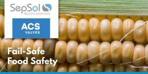 Here's Some Fail-Safe Food Safety Processes