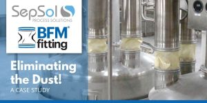 Global Sugar Company Reduces Dust by 100% with BFM®fitting