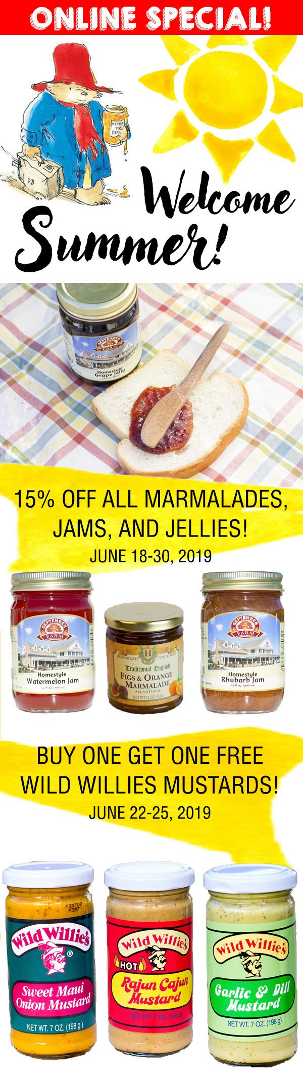 summer specials on marmalades, jams, and jellies