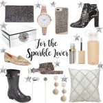 Holiday Gift Guide For The Sparkle Lover