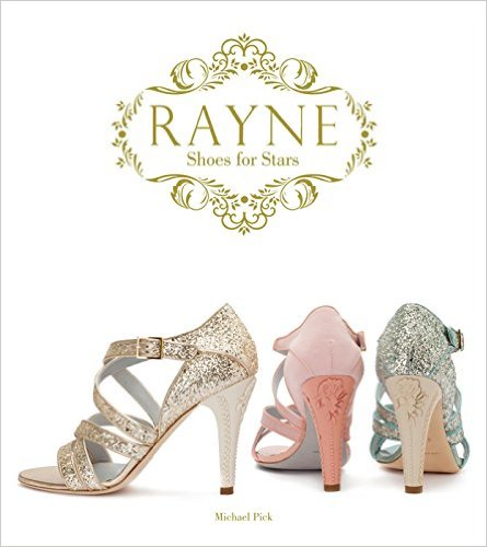"""Nick was kind enough to send me a copy of a sumptuous book about Rayne. Royal Shoemakers Rayne was founded by Henry & Mary Rayne in London in 1885, and were the pre-eminent British ladies luxury shoe brand throughout the Twentieth Century Rayne is the name synonymous with the best in British 20th-century shoe design. Re-launched as a British-owned company in 2013, the remarkable design achievements of the company in the 20th-century are illustrated in this sumptuous book. The business began in the late 19th-century as a theatrical costumier and soon added shoes to its products, with a factory in Bermondsey near the current Fashion & Textile Museum. Early clients included the Ballet Russes and Nijinsky. By the 1920s, members of the British Royal family and aristocracy were clients and a shop was opened on Bond Street with a new factory based at King's Cross. By 1950, the company had three royal warrants, had suppiled shoes for the wedding of Princess Elizabeth (now Queen Elizabeth II) in 1947, and had a strong American presence with Delman Shoes at Bergdorf Goodman, NYC, amongst other locations. Sir Edward Rayne became a celebrity in his own right and collaborated with many famous designers such as Roger Vivier, Bruce Oldfield, Jean Muir, and the """"Fashion Knight"""" Sir Norman Harnell, and Hardy Amies. In the 1970s, Bill Gibb designed collections for Rayne, and Rayne supplied the shoes for several leading French couturiers houses such as Lanvin and Nina Ricci. In the 1980s Bruce Oldfield designed collections for them. Oliver Messel re-designed the famous Bond Street Store, which attracted stars of stage and screen, such as Elizabeth Taylor, as well as society ladies. Beautifully illustrated, this book offers a complete history of this remarkable brand."""