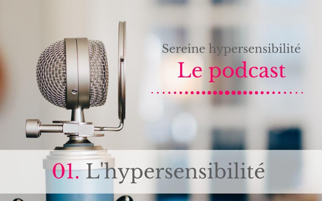 [PODCAST] #01. L'hypersensibilité