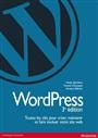 WordPress, toutes les clés pour créer, maintenir et faire évoluer votre site web par Xavier Borderie, Francis Chouquet et Amaury Balmer