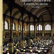 Peyré, Yves. La bibliothèque Sainte-Geneviève à travers les siècles